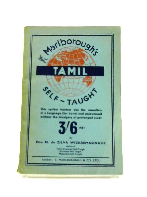 Tamil Self-Taught: With English Phonetic Pronunciation By M. de Zilva Wickremasinghe