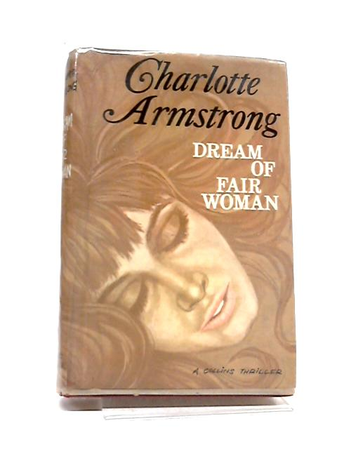 Dream of Fair Woman by Charlotte Armstrong