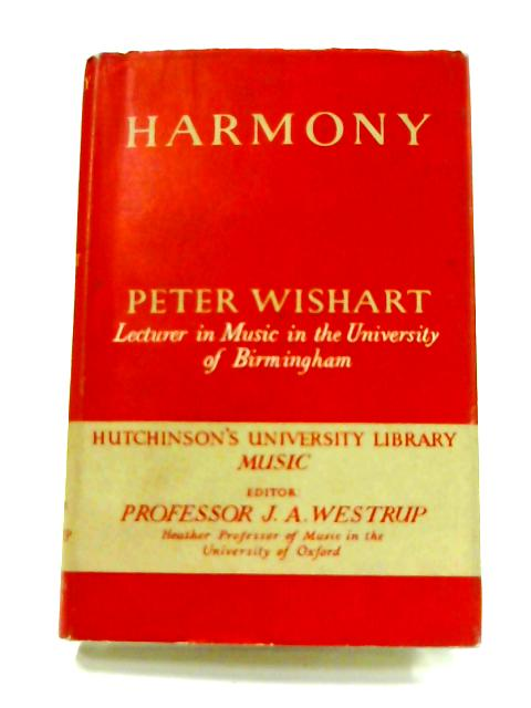 Harmony: A Study of the Practice of the Great Masters by Peter Wishart
