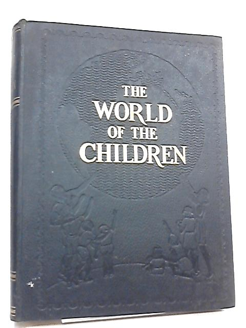 The World of the Children Volume 2 by Stuart Miall