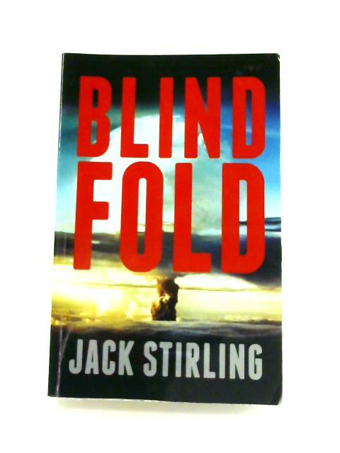 Blind Fold by Jack Stirling