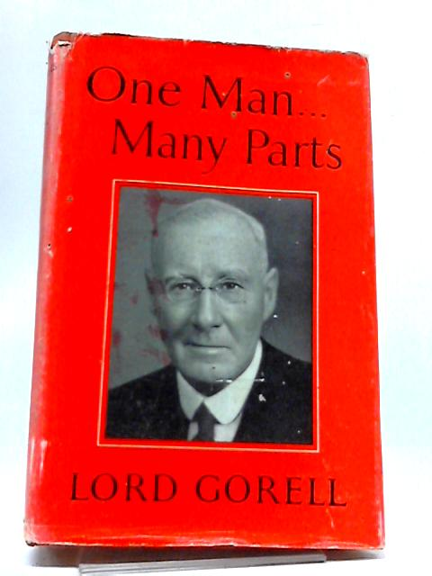 One Man. Many Parts by Gorell