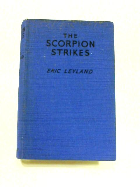 The Scorpion Strikes by Eric Leyland