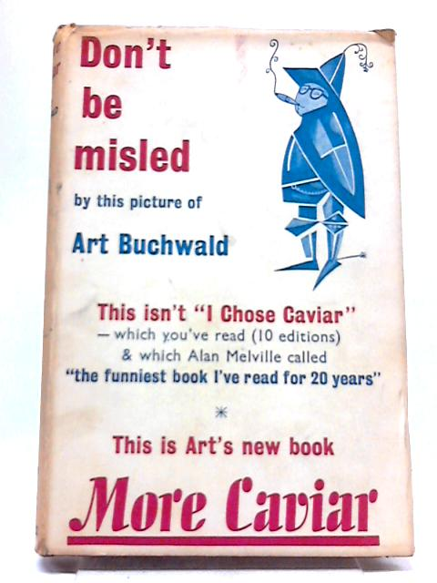 Don't Be Misled by Art Buchwald