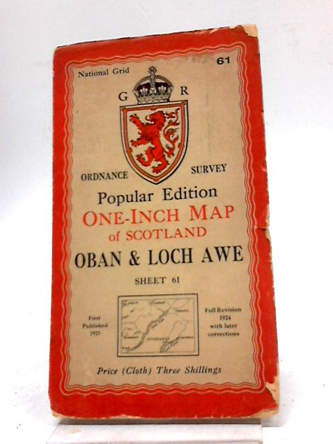 Ordnance Survey One Inch Sheet 61 Oban And Loch Awe by Anon