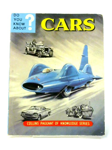 Do You Know About Cars? by Maurice Allward