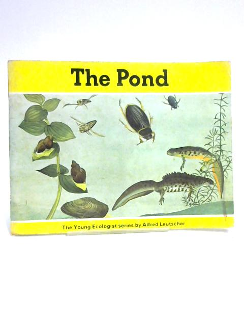 The Pond by Alfred Leutscher