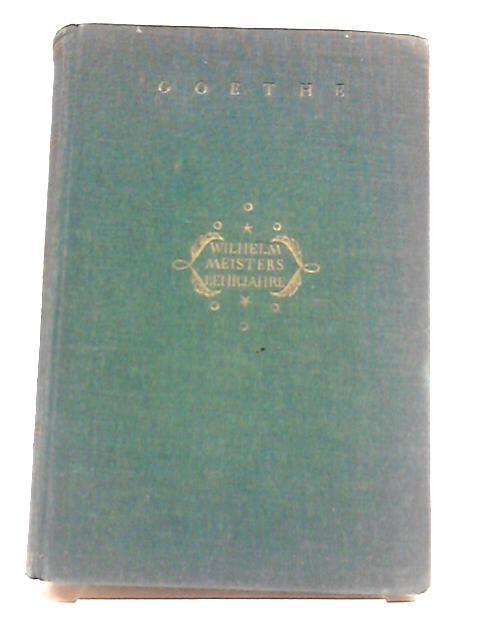 Wilhelm Meisters Lehrjahre by Goethe