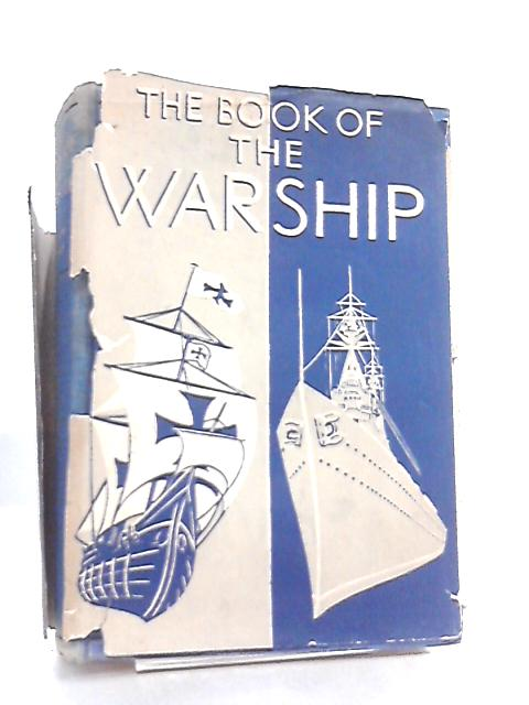 The Book Of The Warship by Ellison Hawks