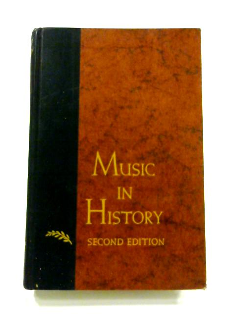 Music in History: The Evolution of an Art by H.D. McKinney