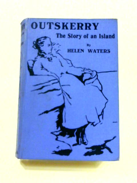 Outskerry The Story of an Island by Helen Waters