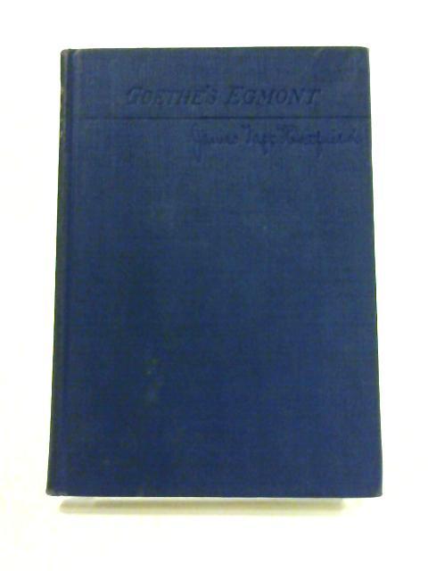 Goethe's Egmont By Goethe