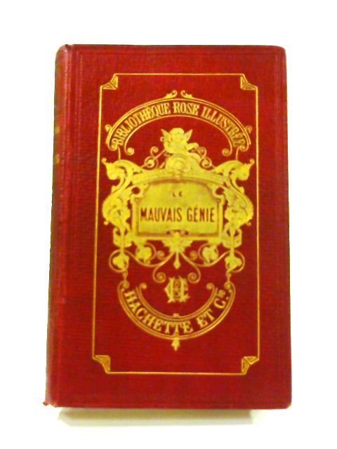 Le Mauvais Génie By E. bayard
