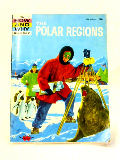 How and Why Wonder Book of the Polar Regions by I. Robbin