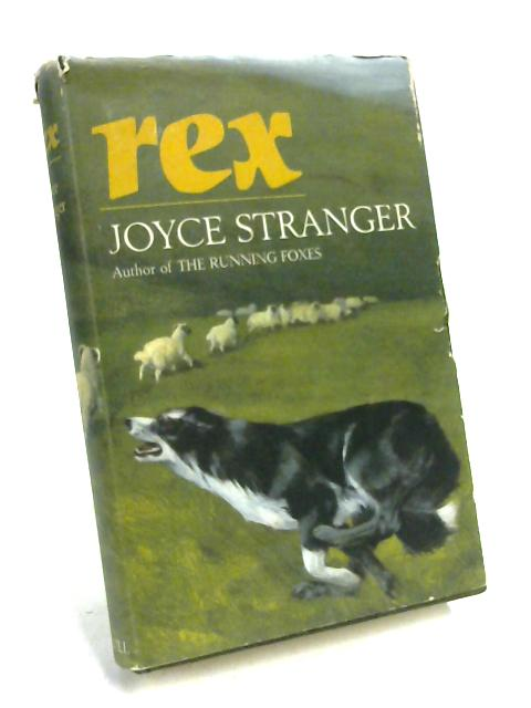 Rex By Joyce Stranger