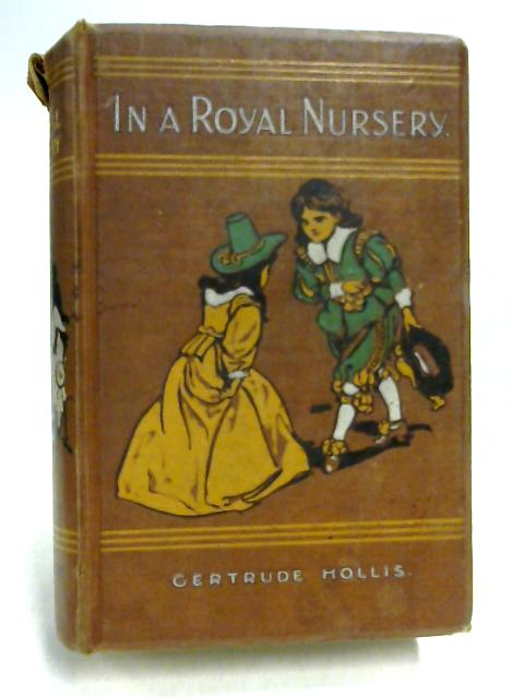 In a Royal Nursery by Gertrude Hollis