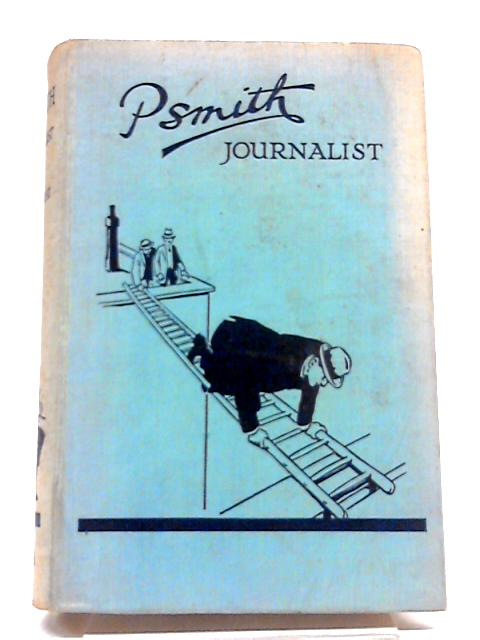 Psmith, Journalist by P G Wodehouse