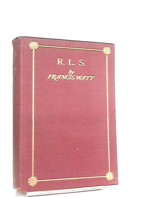 R. L. S. (Robert Louis Stevenson) By Francis Watt