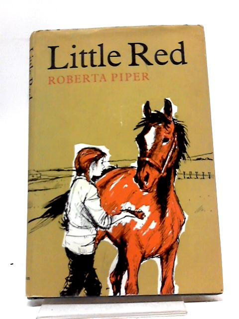 Little Red By Roberta Piper