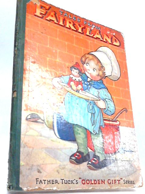 Tales from fairyland By Capt e vredenburg