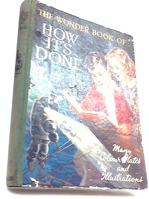 The Wonder Book of How its Done By UNKNOWN