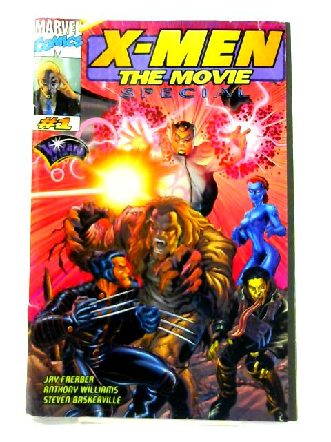 X-Men the Movie Special Edition: No. 1 By Jay Faerber