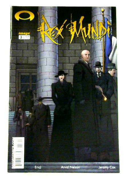 Rex Mundi: No. 3 By Arvid Nelson