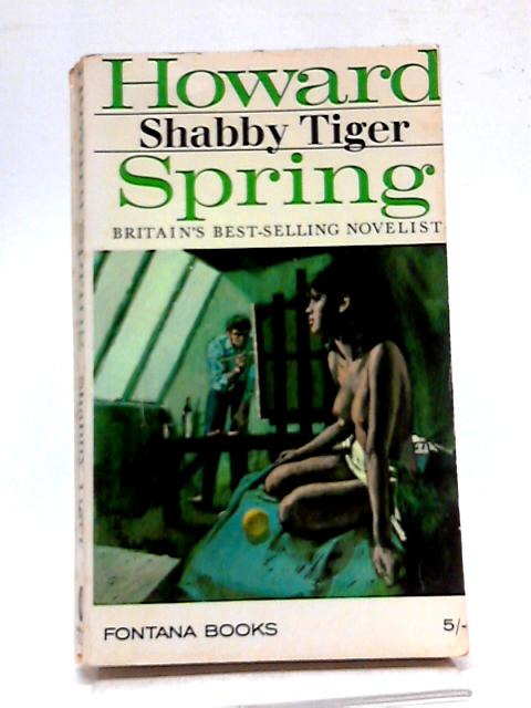 Shabby Tiger (Fontana Books No.2039) by Howard Spring