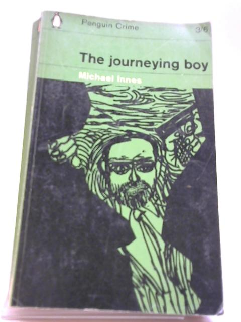 The Journeying Boy By Innes, Michael