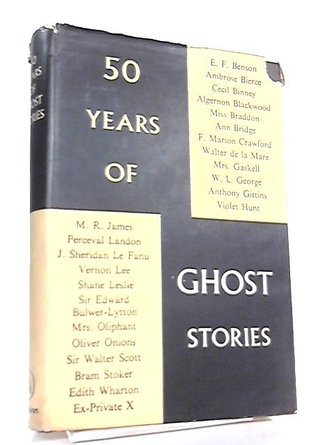 50 Years of Ghost Stories by Various