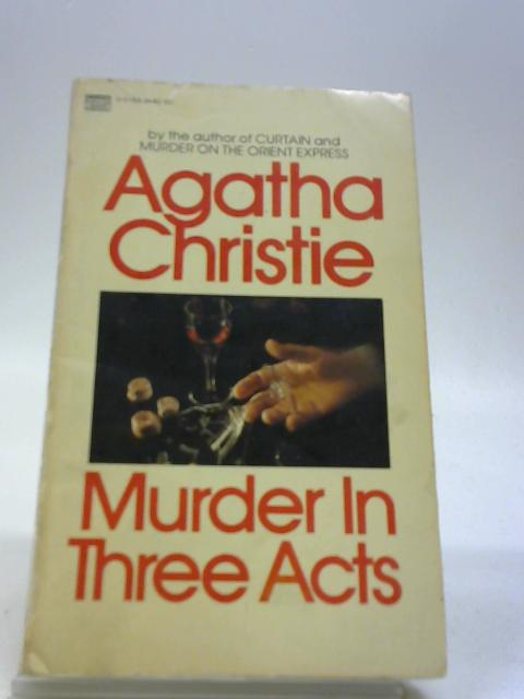 Murder In Thee Acts By Agatha Christie