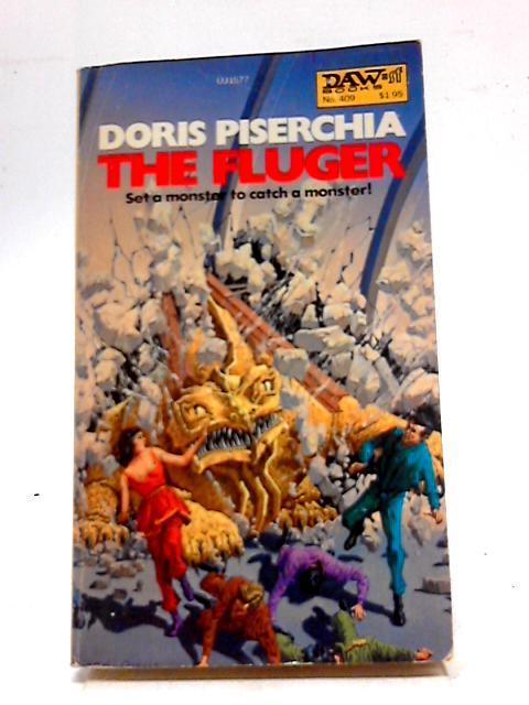 The Fluger By Doris Piserchia