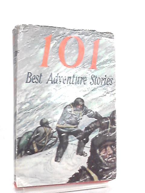 101 Best Adventure Stories By David Irish