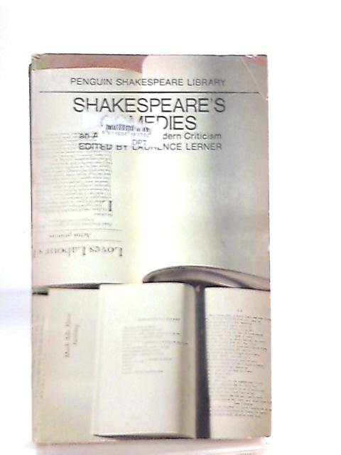 Shakespeare's Comedies an Anthology of Modern Criticism by Laurence Lerner