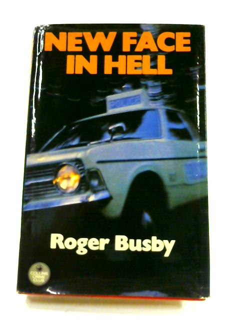 New Face in Hell By Roger Busby