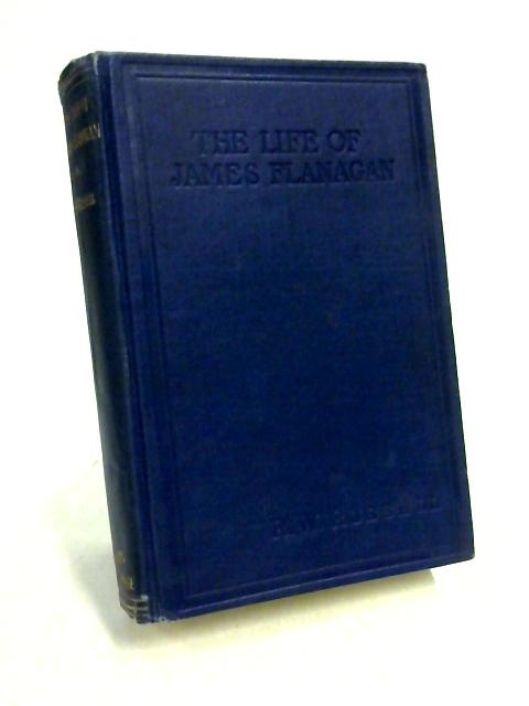 The Life of James Flanagan By R. W. Russell