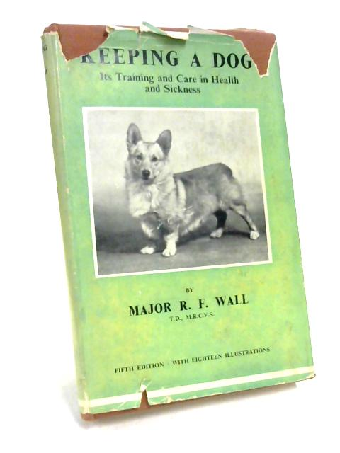 Keeping a Dog By Major R. F. Wall