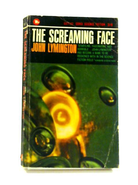 The Screaming Face By John Lymington