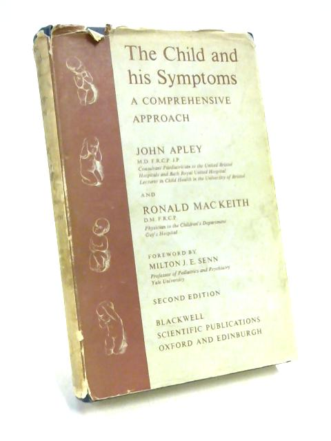 Child and His Symptoms By John Apley