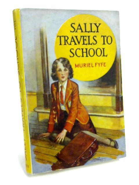 Sally Travels to School By Muriel Fyfe