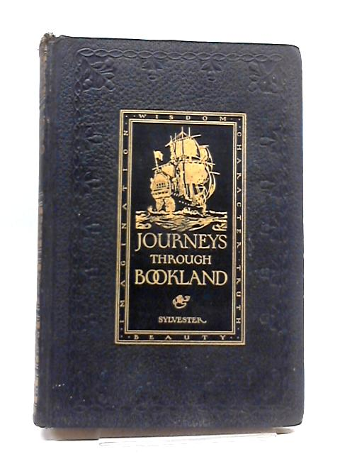 Ourneys Through Bookland-Vol. 8 By Charles. Sylvester