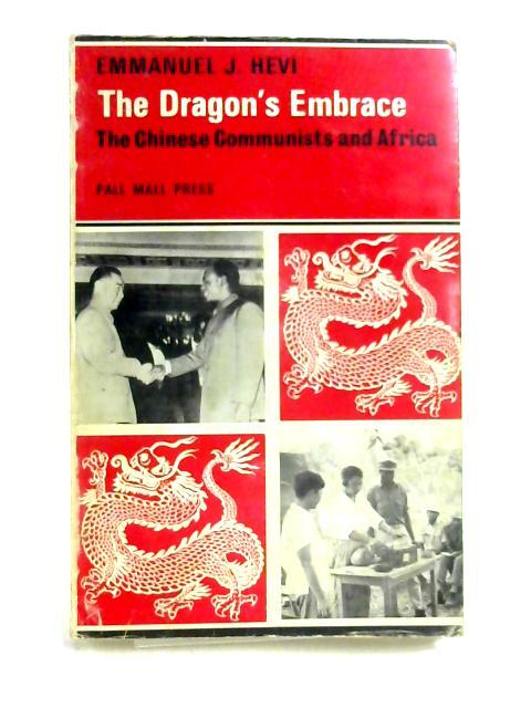 The Dragon's Embrace By E. J. Hevi