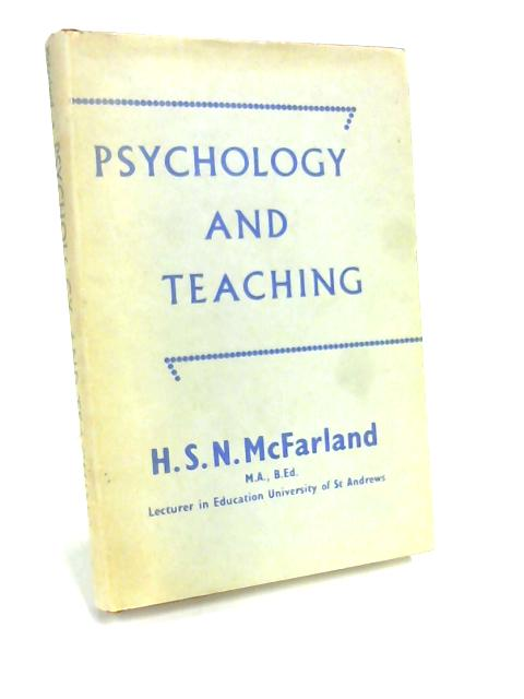 Psychology and Teaching by H. McFarland