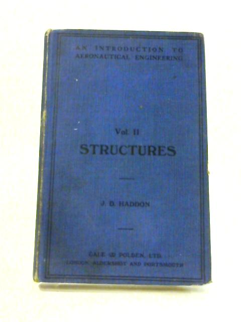 An Introduction to Aeronautical Engineering: Vol. II by J.D. Haddon