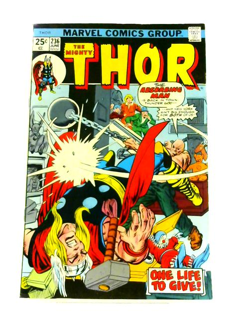 The Mighty Thor: No. 236 by Gerry Conway