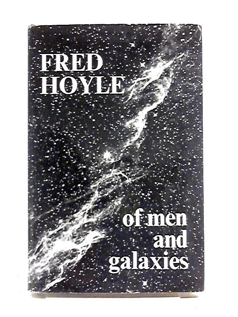 Of Men and Galaxies (1964) by Sir Fred Hoyle