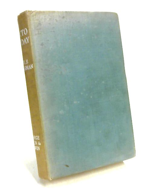 Plato To Day by R.H.S. Crossman