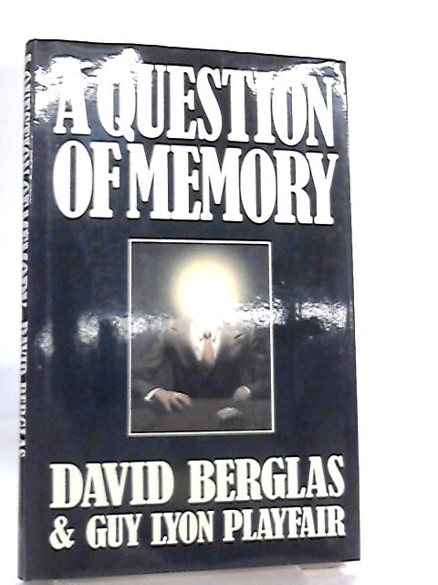 A Question of Memory by Berglas, David