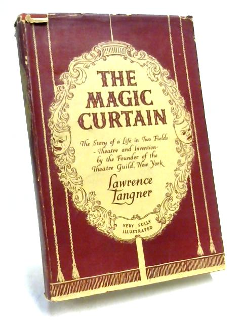 The Magic Curtain by Lawrence Langner