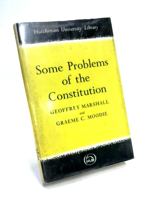 Some Problems of the Constitution by Marshall & Moodie